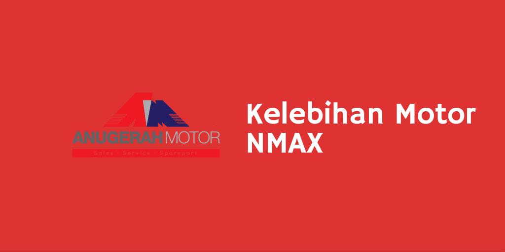 kelebihan motor nmax